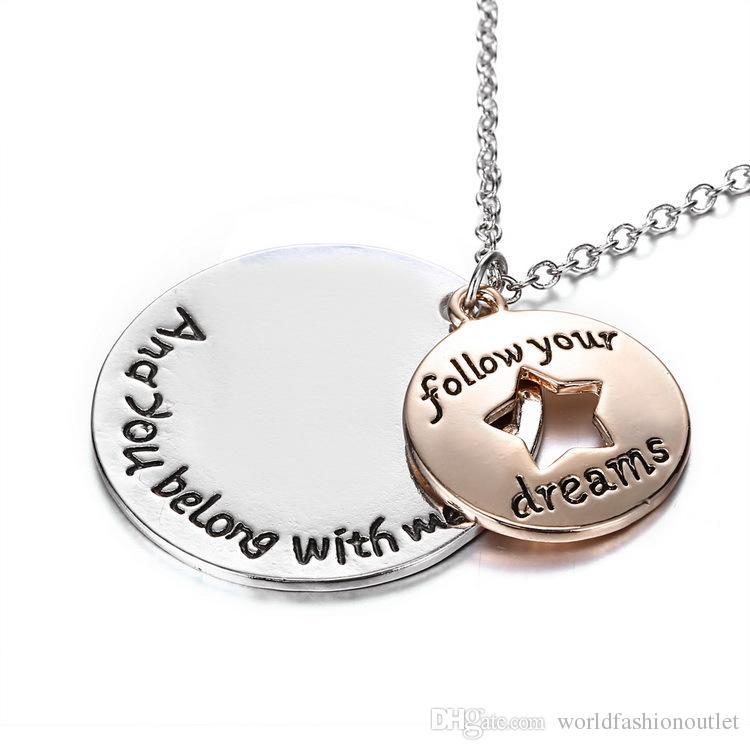 Liebhaber Brief Familie Liebe Halskette runden Stern Anhänger Silber Gold Schmuck Geschenk folgen Sie Ihren Träumen und Sie gehören mit mir Anhänger Halsketten