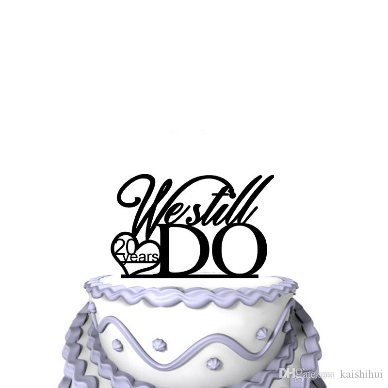 Personalized Unique Wedding Cake Toppers Script We Still Do For 27