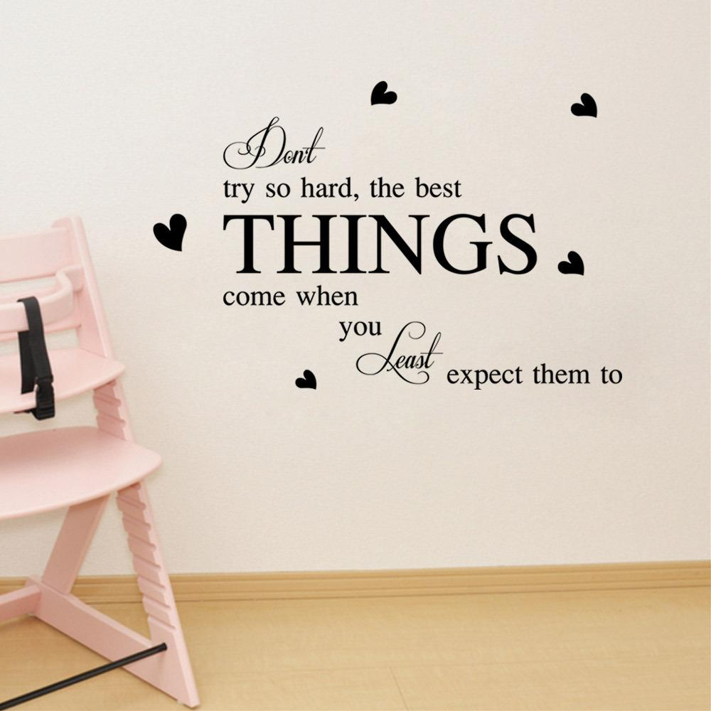 don t try so hard the best things come when you least expect them don t try so hard the best things come when you least expect them to wall stickers quote inspiration letters home decor wall poster mural wall clings for