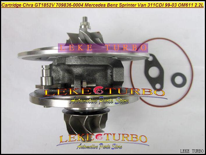 TURBO Cartridge CHRA OF GT1852V 709836-0004 726698-0001 Turbocharger For Mercedes Benz Sprinter VAN 311CDI 1999- OM611 2.2L