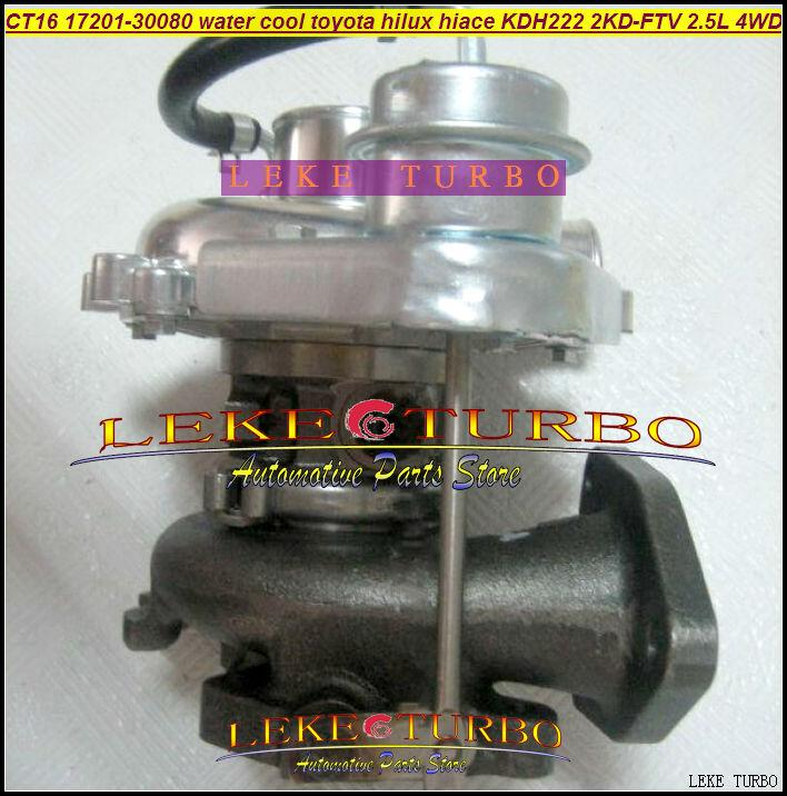 CT16 17201-30080 Turbo Water cooled Turbocharger For TOYOTA Hi-Lux Hi-ACE Hilux Hiace KDH222 2KD 2KD-FTV 2.5L D4D 4WD (4)