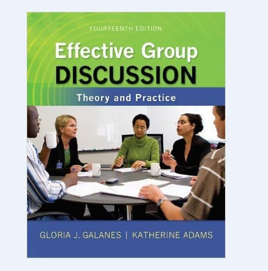 Effective Group Discussion Galanes 22