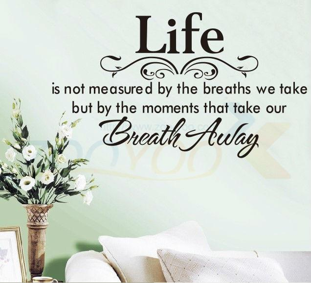 Life Is Not Measured By The Breaths Quote Wall Stickers Zy8048 Creative  Love Words Living Room Wall Decals Home Decor Huge Wall Decals Huge Wall  Stickers ...