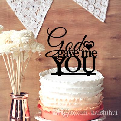 2018 funny letters cake topper for wedding decor unique god gave me you rustic wedding cake topper from kaishihui 146 dhgatecom