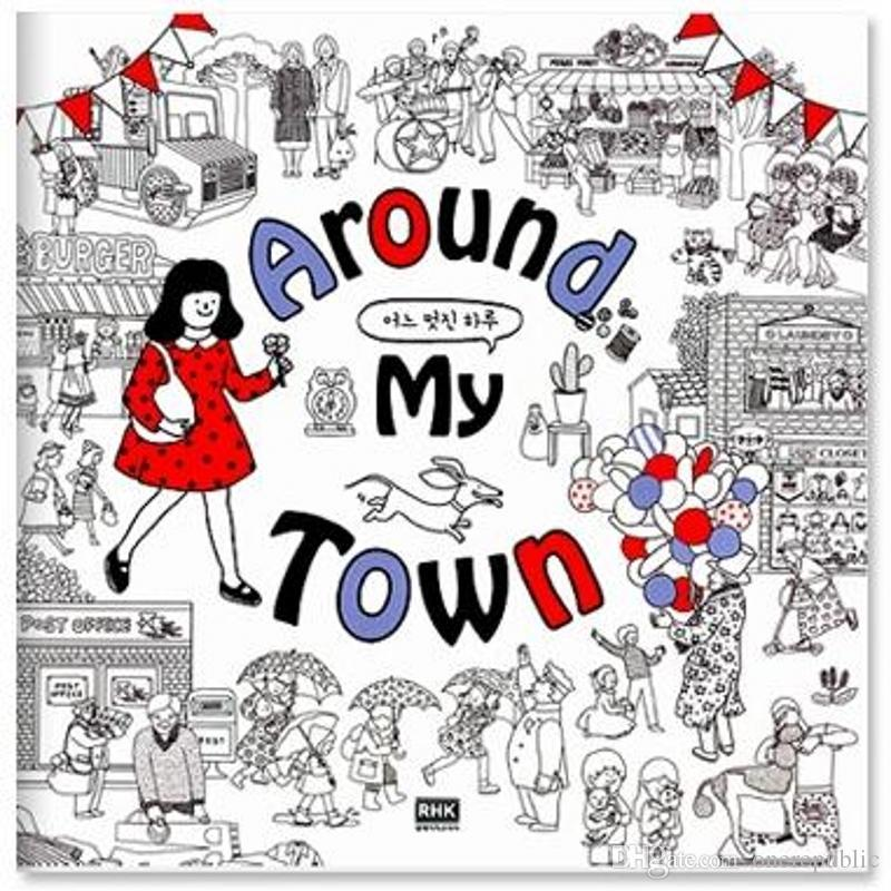 Around My Town Adult Coloring Books For Relieve Stress Kill Time Graffiti Painting Drawing Book Antistress Ing Games