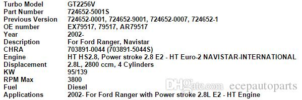 GT2256V 724652 724652-5001S 724652-0001 724652-0007 79517 turbocompresor para FORD Ranger Navistar Potencia de carrera 2002- HS2.8 HT 2.8L 128HP