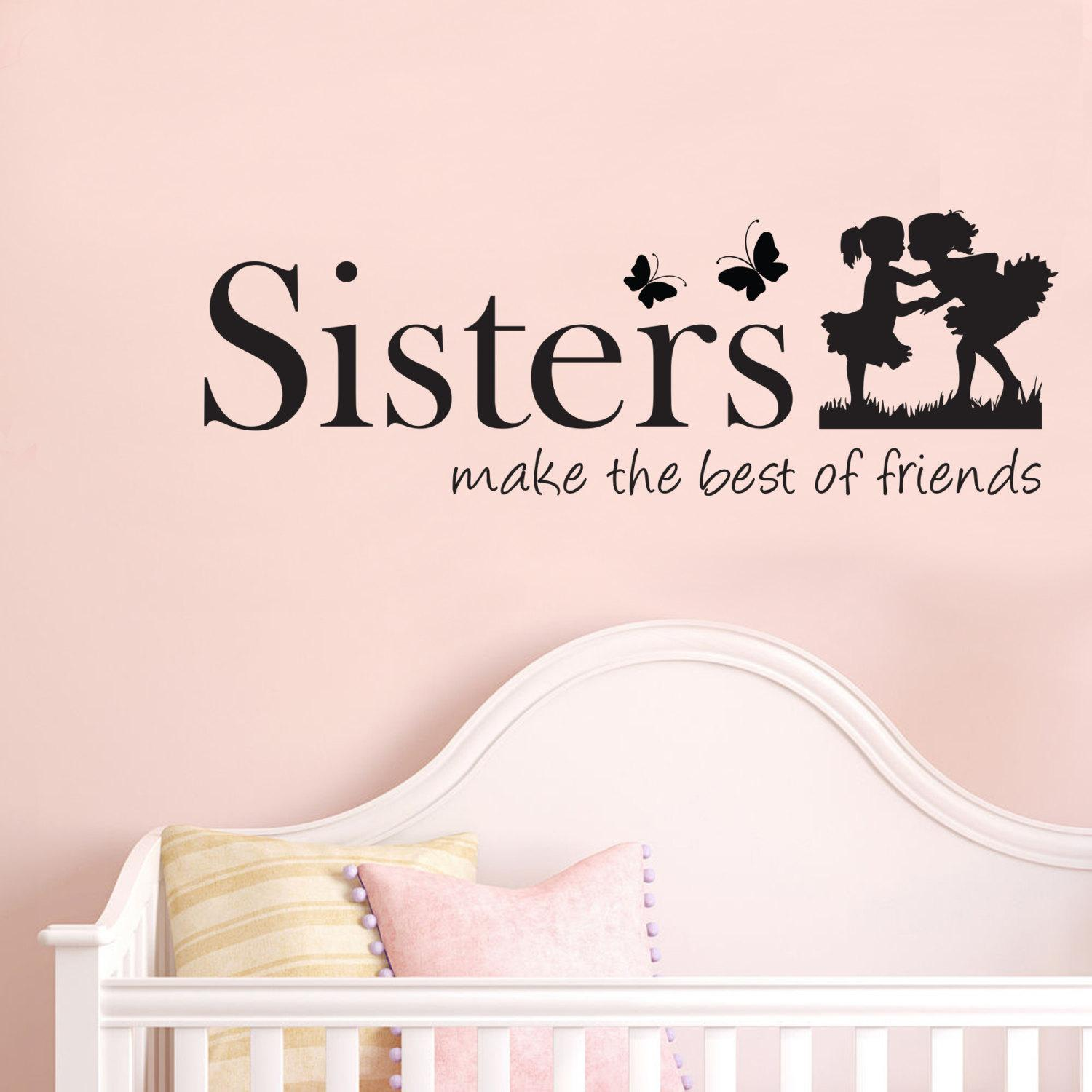 Sisters Make The Best Of Friends Quote Vinyl Wall Art Decals Wall Stickers  For Kids Bedroom White Tree Wall Stickers White Vinyl Wall Decals From  Flylife, ...