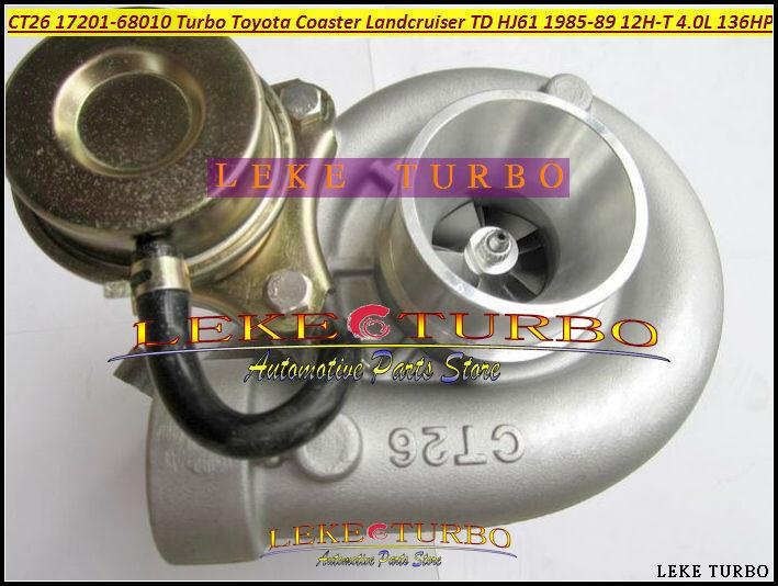 CT26 17201-68010 Turbo Turbine Turbocharger For TOYOTA Coaster LAND CRUISER TD HJ61 1985-1989 12HT 12H-T 4.0L D 136HP (2)