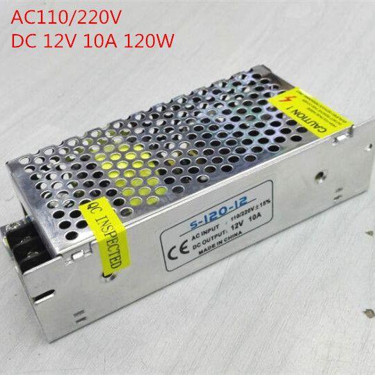 Haute qualité 120W 10A Alimentation à découpage AC 110V / 220V à DC 12V Commutateur LED Transformateur d'éclairage pour Led RGB Strip Light