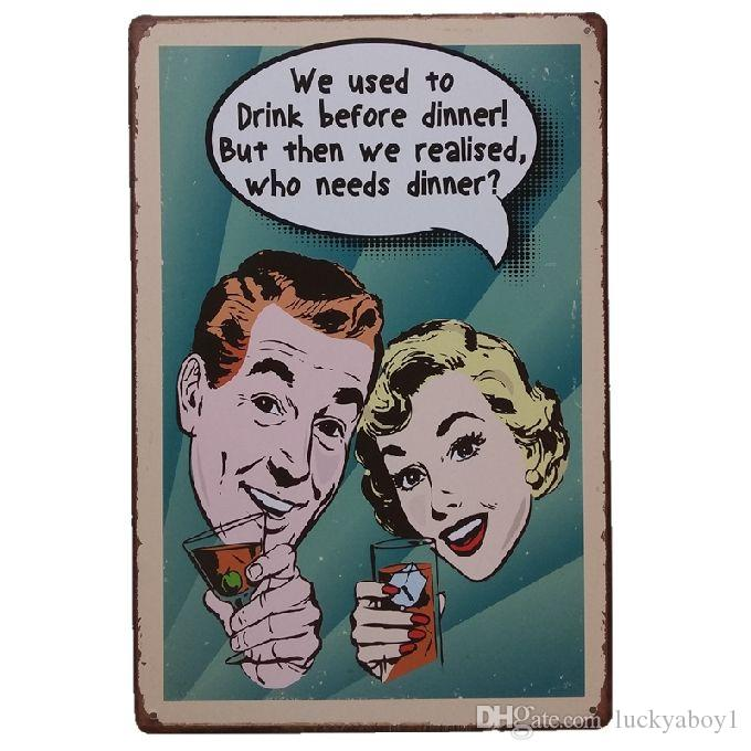 Drink Before dinner Retro rustic tin metal sign Wall Decor Vintage Tin Poster Cafe Shop Bar home decor