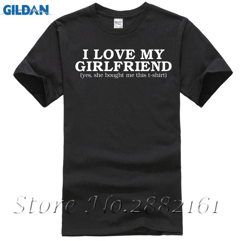 I Love My Girlfriend T Shirt Birthday Gift Boyfriend Present Mens Top All Sizes Summer Short Sleeves Cotton Unique Shirts Cheap Online From