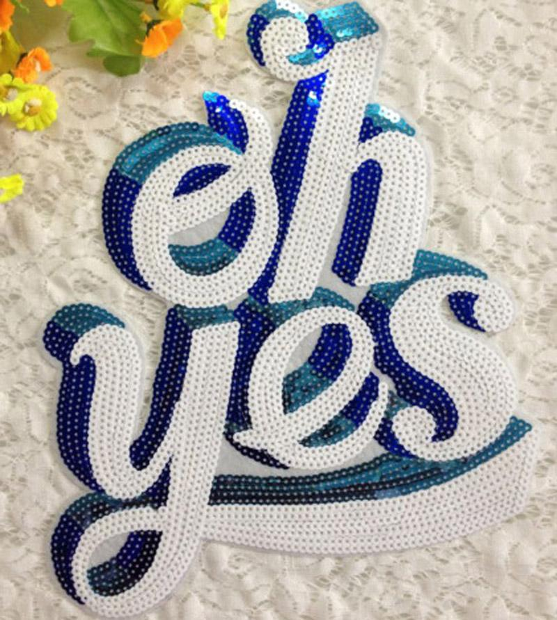 Oh Yes Sequin Patches Letters Embroidery Patch For Clothes Dress