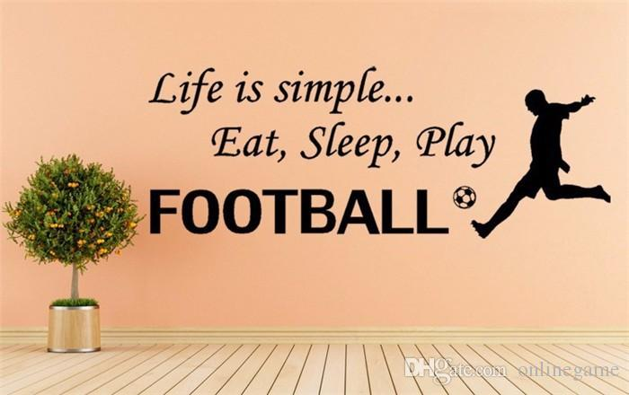 28*76cm life is simple eat sleep Football quotes Home Decor PVC Vinyl Removable Art Mural Wall stickers