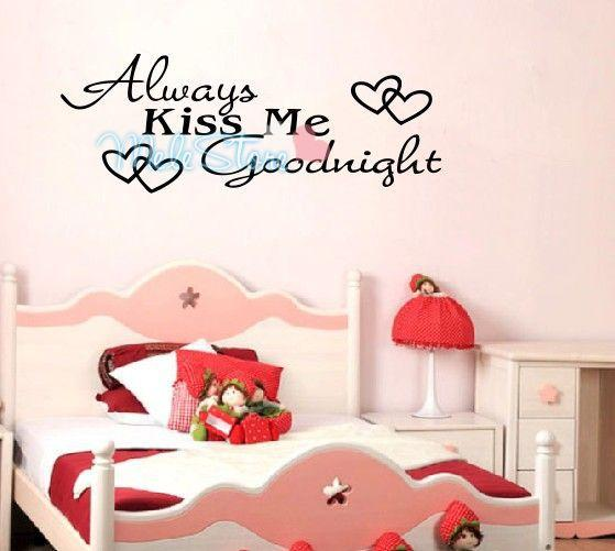 Bedroom Wall Sticker Always Kiss Me Goodnight Black Or Brown Color Sweet  Sentence Home Decoration Pvc Wall Paper Wall Sticker Quotes Wall Stickers  From ... Part 84