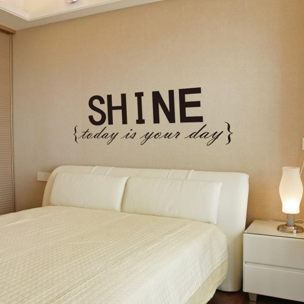 Large Size 102*39 Shine Today Is Your Day Quote Vinly Wall Stickers  Removable Waterproofing Bedroom Wall Decals Wall Decals On Sale Wall Decals  Quotes From ...