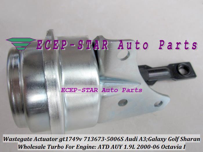 Actionneur Turbo Wastegate GT1749V 713673-5006S 713673 768331-0001 454232-0001 454232 Pour AUDI A3 Galaxy Golf Skoda Octavia 2000 - AUY ASV 1.9L