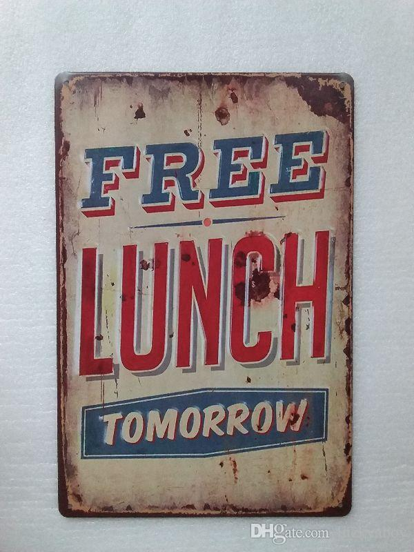 Free Lunch Tomorrow Vintage Rustic Home Decor Bar Pub Hotel Restaurant Coffee Shop home Decorative Metal Retro Tin Sign