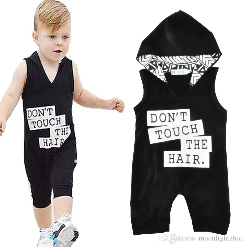 06e182aad91a 2019 Baby Boy Romper One Pieces Summer 2017 Fashion Sleeveless Don T Touch  The Hair Letter Newborn Hooded Rompers Jumpsuit Kids Boys Clothes From ...