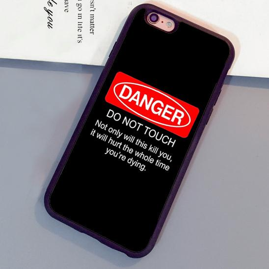 reputable site 84598 a0e6f Danger Don t Touch Fun Funny Joke Fitted Soft Rubber Skin Phone Cases For  iPhone 6 6S Plus 7 7 Plus 5 5S 5C SE 4S Back Cover