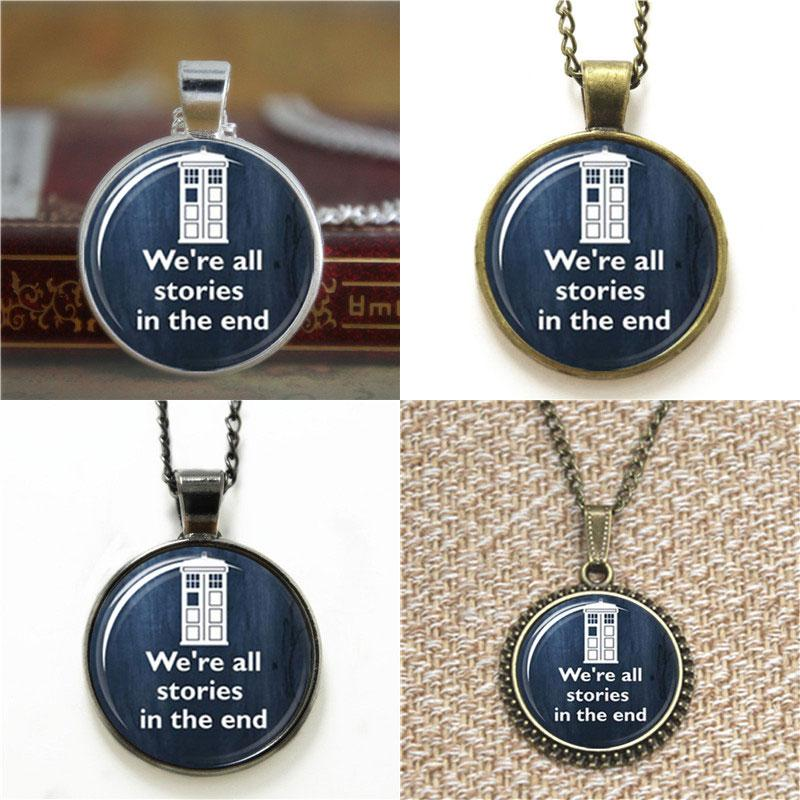 10pcs Doctor Who quotes We're All Stories In The End Glass Photo Cabochon Necklace keyring bookmark cufflink earring bracelet