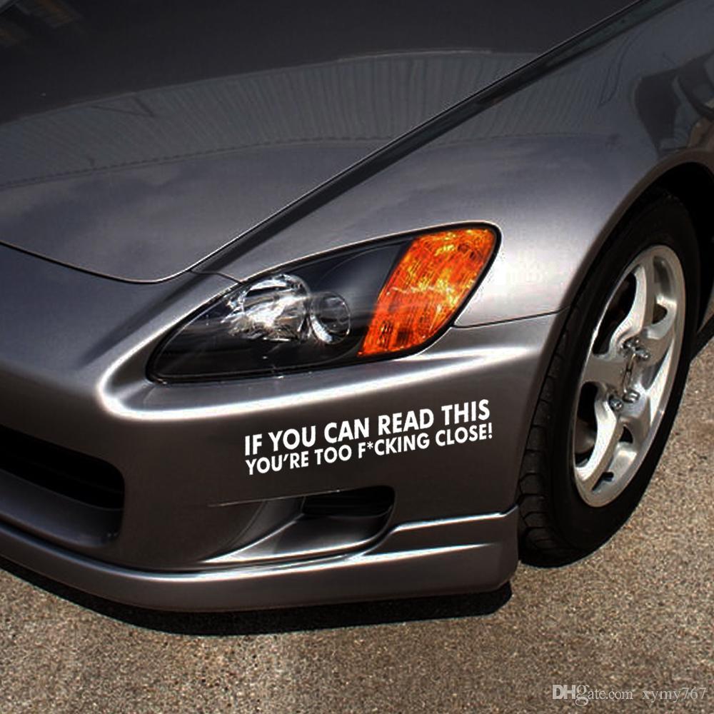 Heißer Verkauf Auto Styling Für Wenn Sie Diese Youre Zu Schließen Funny Auto Aufkleber Vinyl Aufkleber Stoßstange Regeln