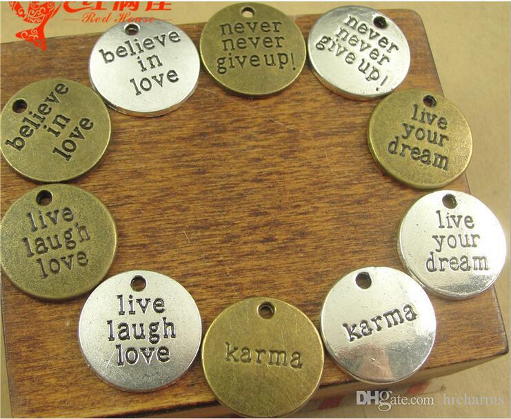 20 MM Bronce antiguo vivir el amor de la risa, creer en el amor, karma, nunca te rindas, vivir encantos de la palabra de tus sueños, colgantes de mensajes de plata tibetana mucho
