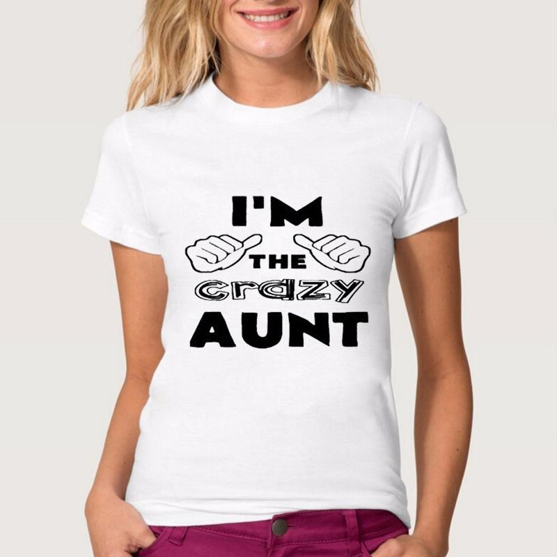 Women Lady Girl I M THE CRAZY AUNT Letter Print Summer T Shirt Funny T  Shirts Short Sleeve Tee Shirt Tops Clothes Women S T Shirt The Coolest T  Shirts T ... 92d2bf17f7