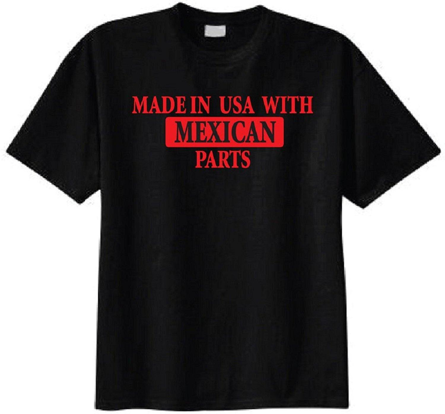 Print T Shirt Men Made In Usa With Mexican Parts T Shirt 2017 New ...
