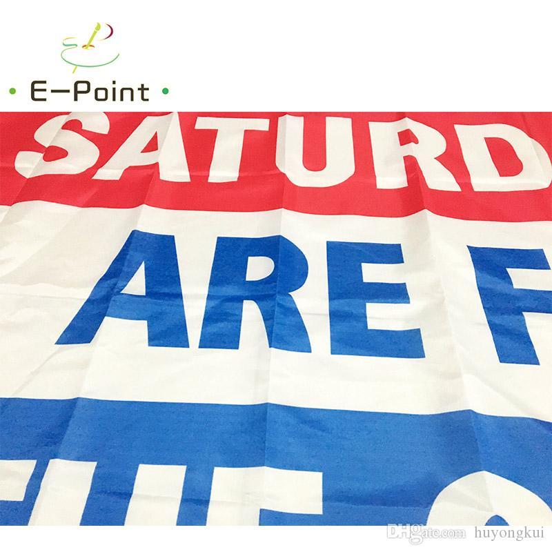 Les samedis sont pour les filles de garçons 3 * 5ft 90cm * 150cm Drapeau de polyester Bannière décoration battant maison drapeau de jardin Cadeaux de fête