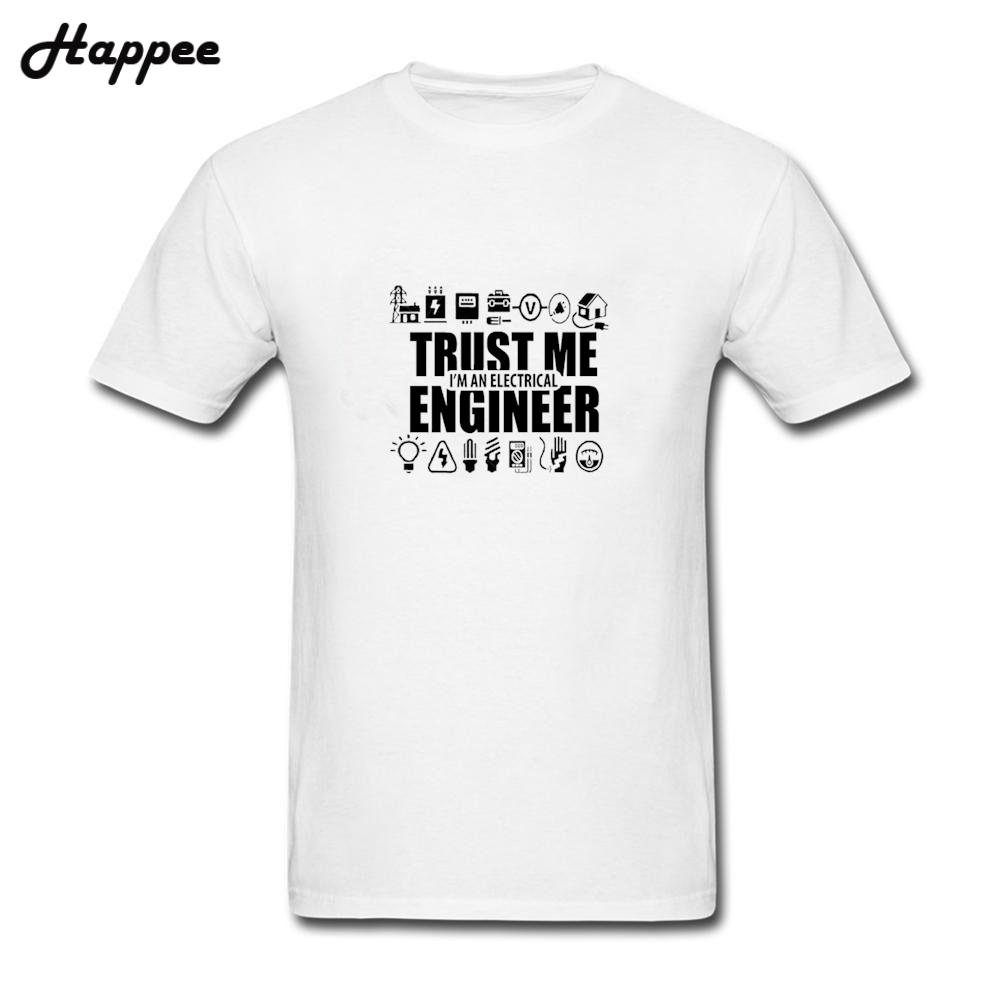 b6c502d8 T Shirt Trust Me I Am An Electrical Engineer T Shirts Man Casual Short  Sleeve Tshirt 100% Cotton Fabric O Neck Tees Top Clothing Worlds Funniest T  Shirts ...