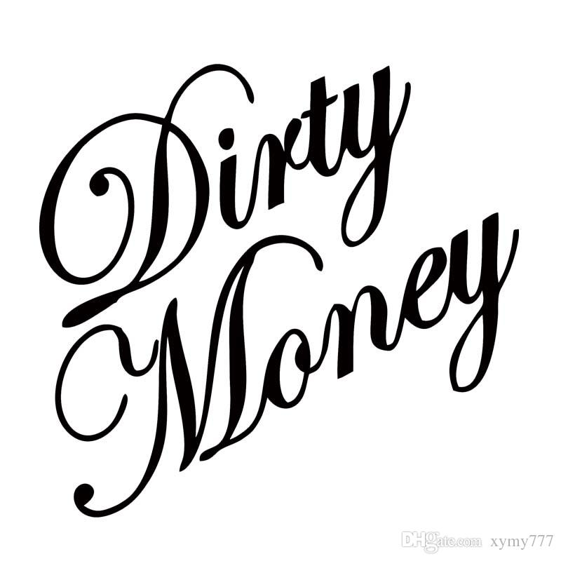New Style Car Styling For Dirty Money Vinyl Decal Personality