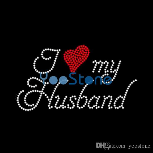 2019 Newest I Love My Husband Rhinestone Iron On Transfers Hot Fix