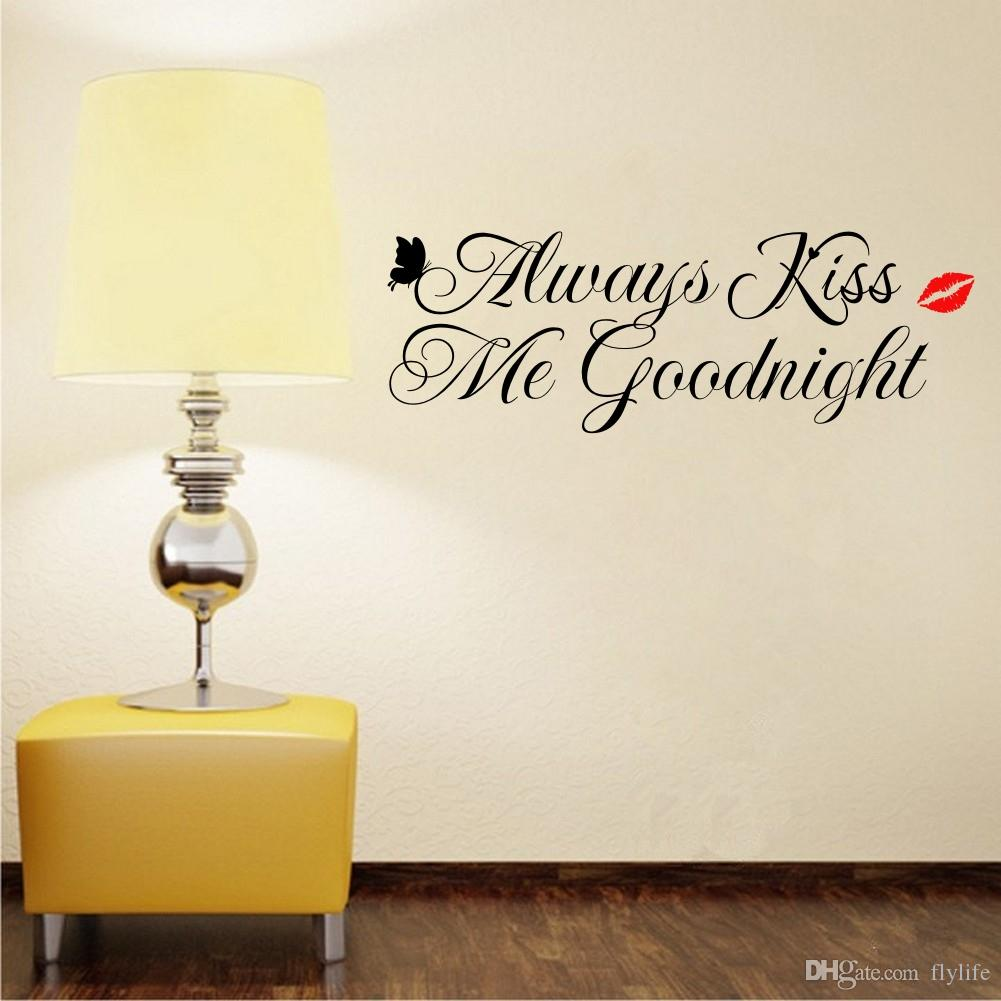 Love Quotes Wall Decals Always Kiss Me Goodnight Love Quote Wall Decals Vinyl Home