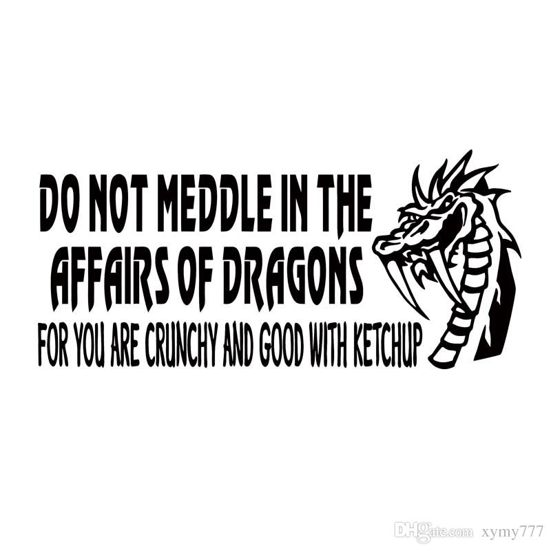 Dragon Decal Do Not Meddle In The Affairs Of Dragons Car Window