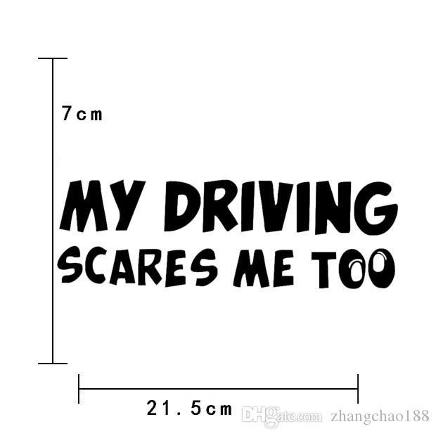 personalizada Inglés etiquetas engomadas del coche 21.5cm * 7cm mi conducción asusta a mí también pegatinas cubiertos arañazos coche Calcomanías CA-3007