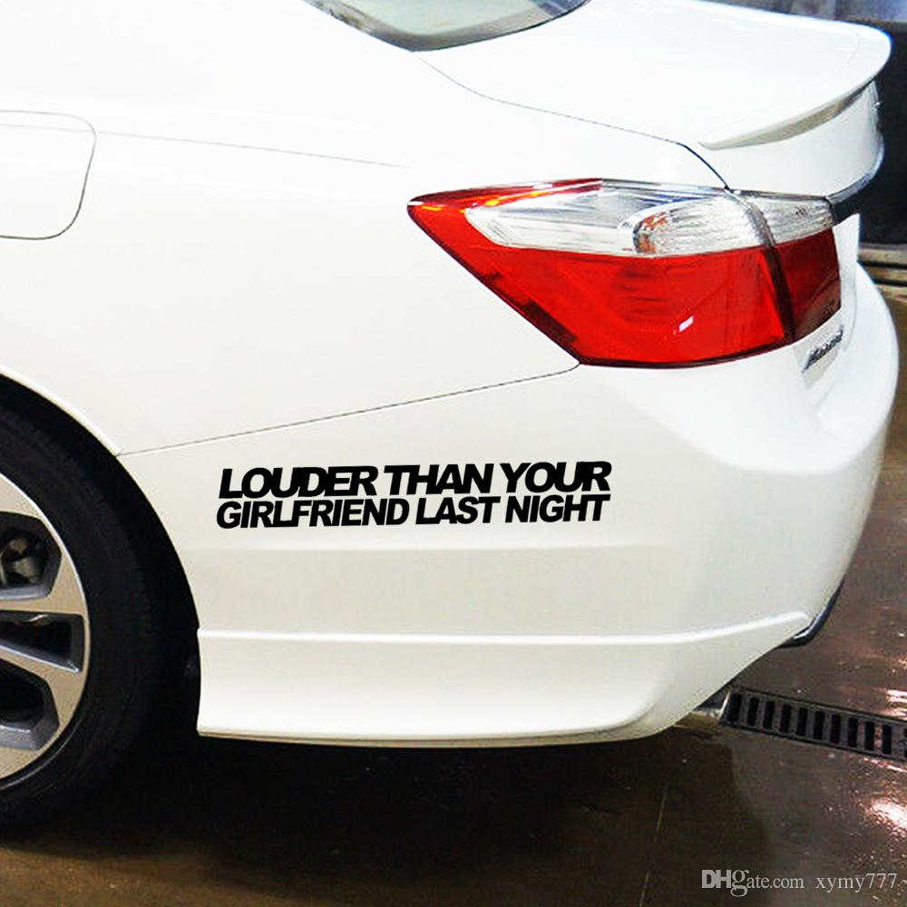 Sıcak Satış Kişilik Araba Şekillendirme İçin Louder Than Girlfriend Tampon etiketi Vinil Çıkartması Komik Araba Jdm düşürdüler kas Jdm