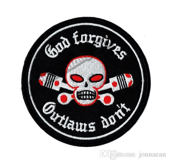 Hot Sale! GOD Forgives Outlaw Don't Motorcycle Embroidered Patch Biker Iron On Patch for Jacket Vest Rider Embroidery Patch Free Shipping