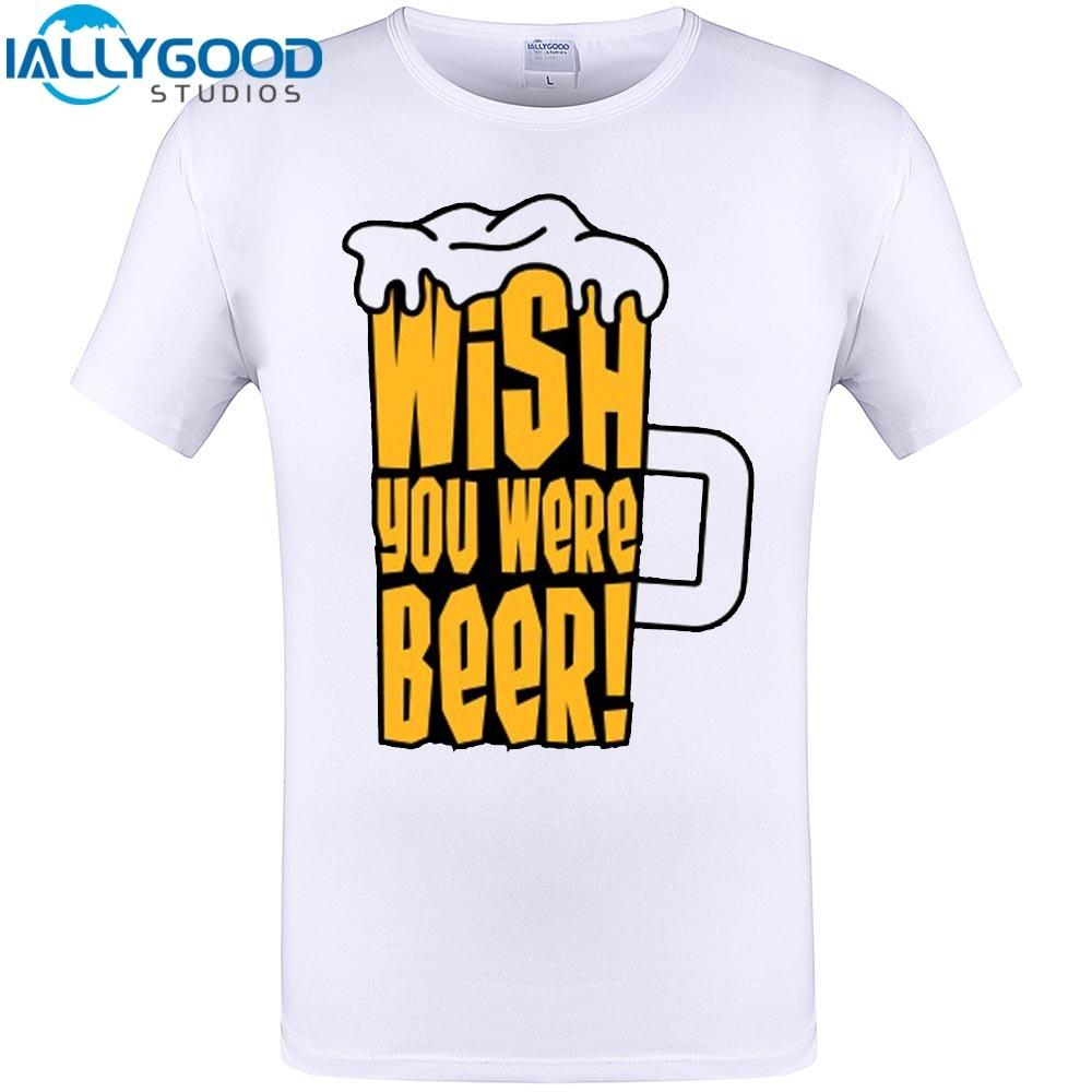Wish You Were Beer Print Mens T Shirts 2017 New Fashion Cool Cup
