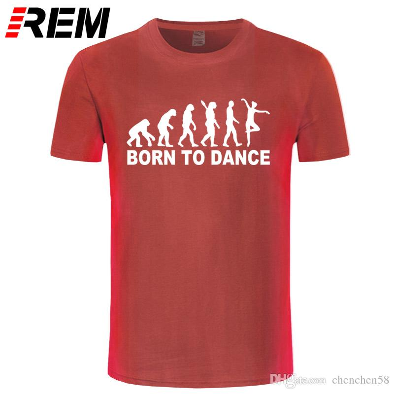 REM Summer Ballet Evolution Born to Dance T Shirt Men Short Sleeve Fashion Cotton Cool Evolution T-Shirt Ballet Tops