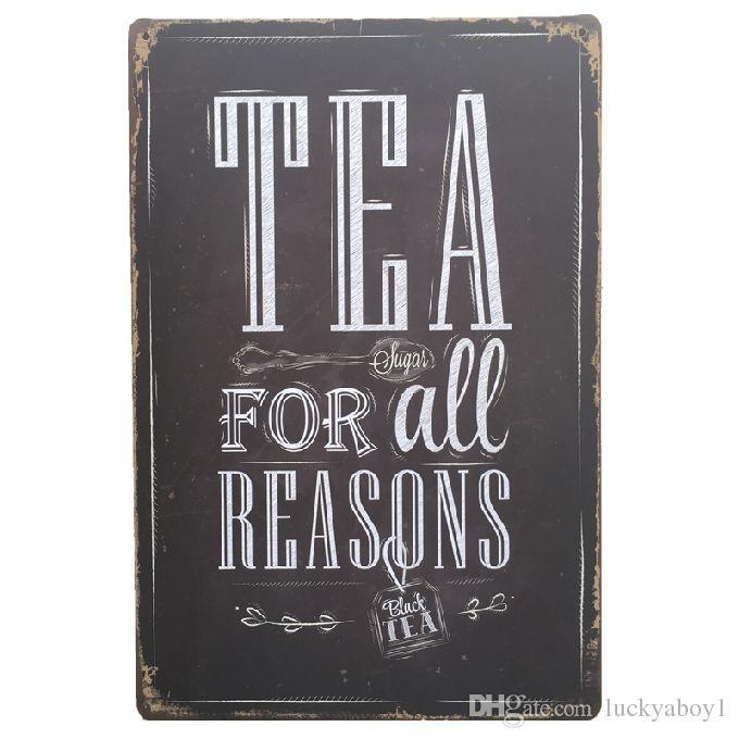 Tea for all reasons Retro rustic tin metal sign Wall Decor Vintage Tin Poster Cafe Shop Bar home decor