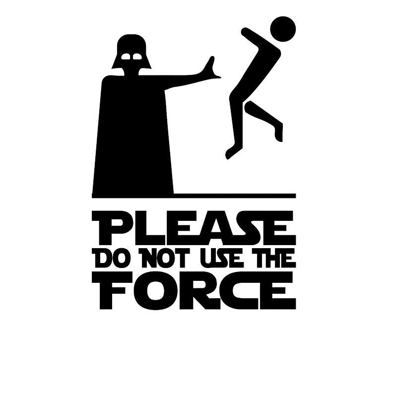 2018 new style please do not use the force vinyl decal sticker car stylings accessories decorative creative stickers jdm from langru1001 1 31 dhgate com