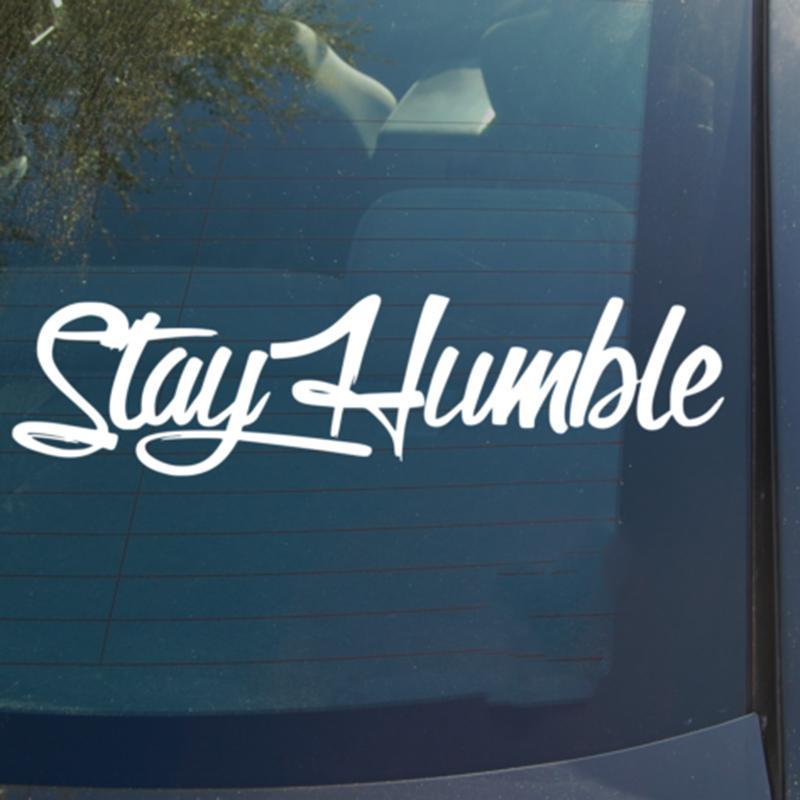 Stay Humble Vinyl Decal Sticker Racing JDM Funny Drift WRX Car - Best car sticker logo