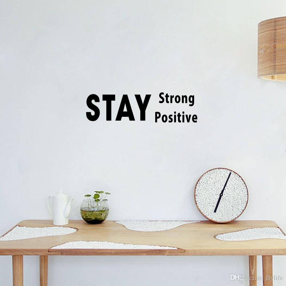 Positive Inspirational Quotes Stay Strong And Positive Inspirational Quotes Vinyl Wall Stickers