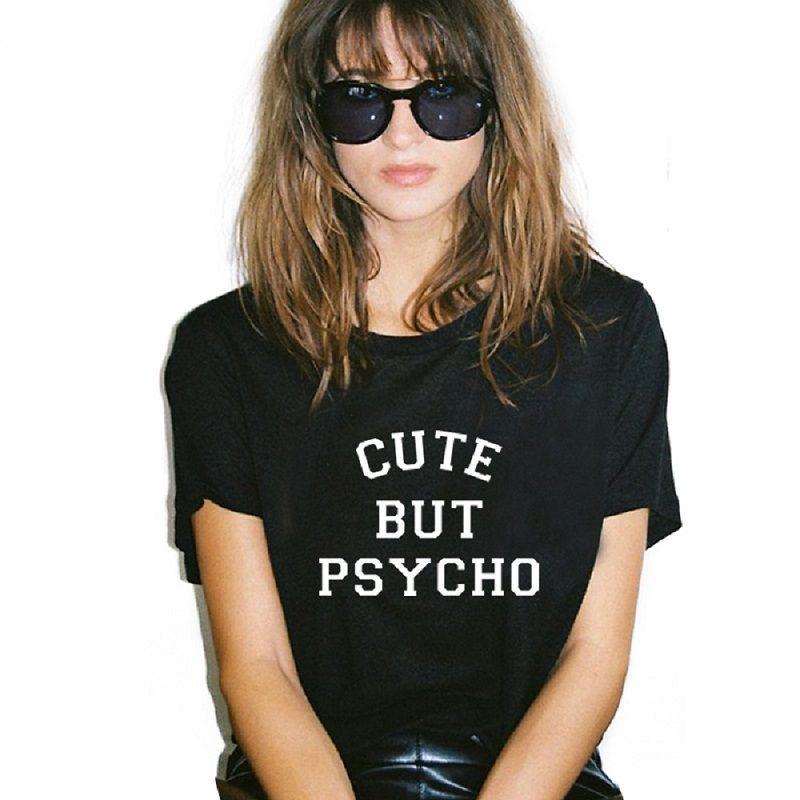 Kadın t-shirt Harajuku Tops Punk sevimli ama psiko Mektup Mektup Baskı Tee Gömlek Femme T-Shirt Rahat tişört O-Boyun kaya Tumblr NV12-R3