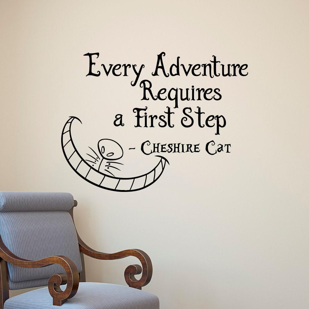 Alice In Wonderland Wall Decals Quotes Cheshire Cat Every Adventure  Requires A First Step Vinyl Wall Sticker Art Decor Wall Wear Removable Stickers  Wall ...