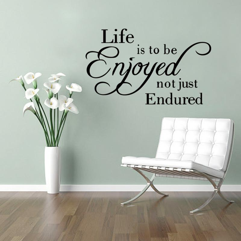 Great Life Is To Be Enjoyed Not Just Endured Wall Decal Decorative Vinyl Wall  Sticker Home Wallpaper Diy Wall Saying Decals Wall Sayings From Langru1002,  ...