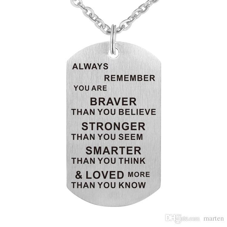 afd1e39e42c7 Compre Collar Colgante De Acero Inoxidable Inspirational Charm Keychain  Gifts Recuerda Siempre Que Eres Más Valiente De Lo Que Crees A  2.02 Del  Marten ...