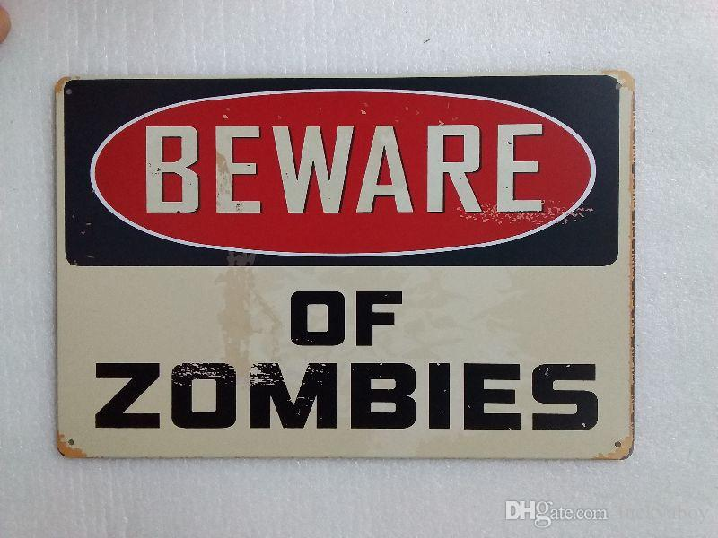 Beware of Zombies Vintage Rustic Home Decor Bar Pub Hotel Restaurant Coffee Shop home Decorative Metal Retro Tin Sign