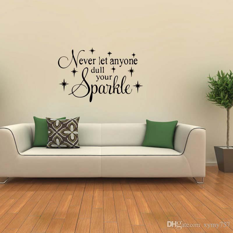 For Never Let Anyone Dull Your Sparkle Decor Vinyl Removable Wall Decal  Lettering Words Bedroom Sitting Room Diy Cool Wall Stickers Create Wall  Decals From ...
