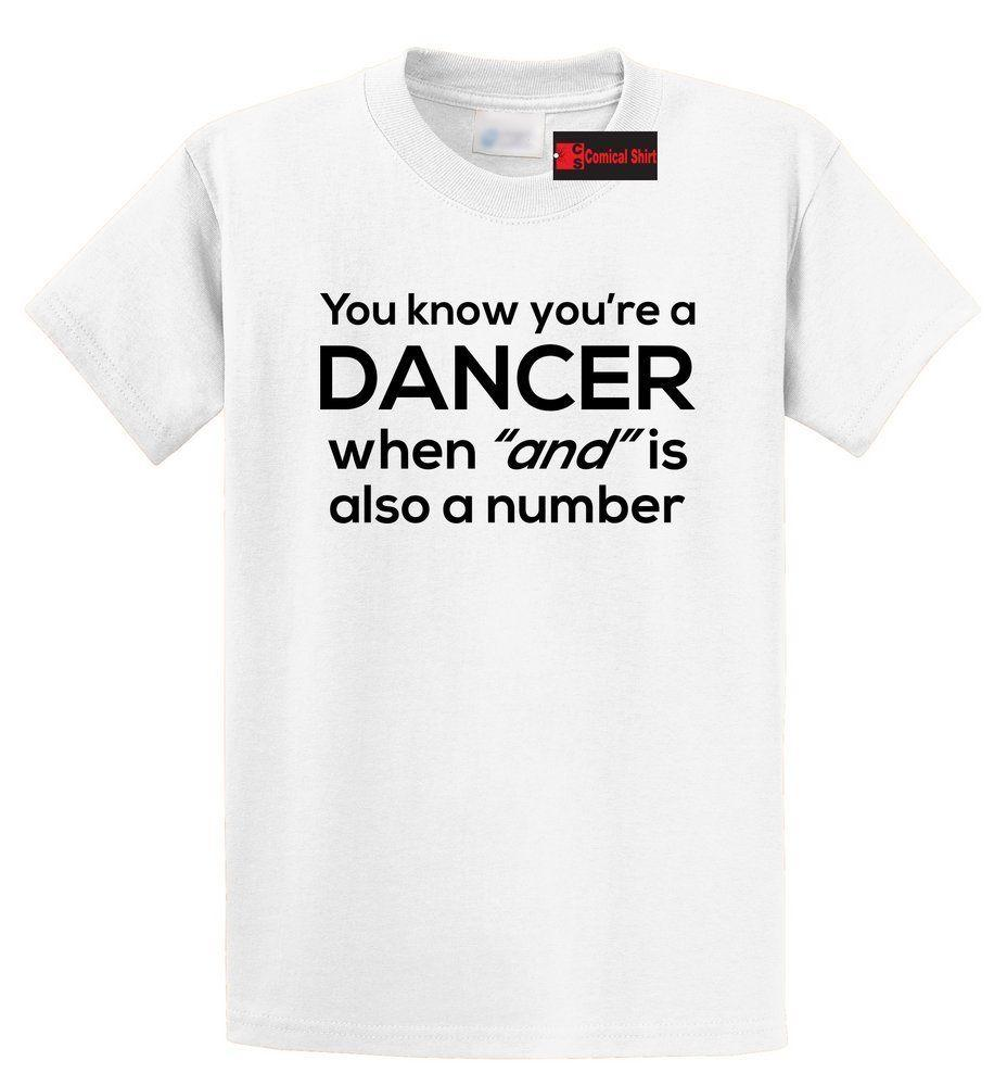 73273792b0a2 Dancer And Is A Number Funny T Shirt Dance Teacher Dancer Music Gift Tee  Funny Unisex Casual Tee Gift T Shirt Shirt Awesome T Shirts For Guys From  ...